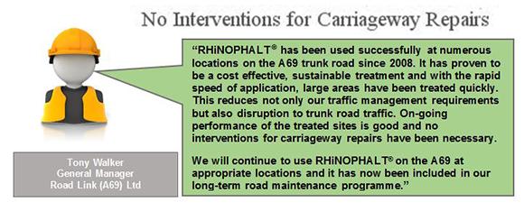 A69 Road Link includes RHiNOPHALT as long-term road maintenance.