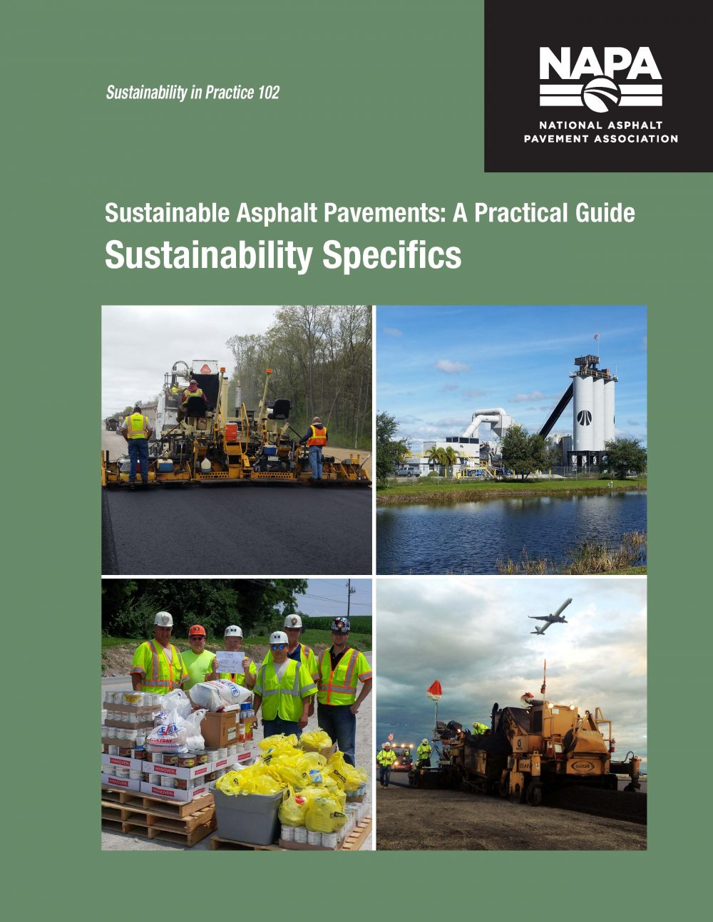 NAPA Practical Guide Series highlights Asphalt Sustainability