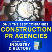 Find the best construction PR and marketing companies in the Highways.Today Construction Industry Directory
