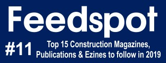 Feedspot Top 15 Construction Magazines, Publications & Ezines To Follow In 2019