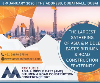 Asia and Middle East (AME) Bitumen and Road Construction Conference 8-9 Jan 2020