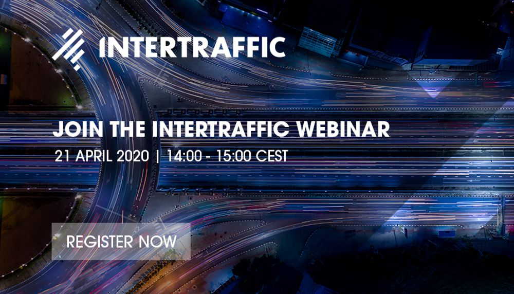 Intertraffic announces first webinar next Tuesday 21 April on the Coronavirus impact