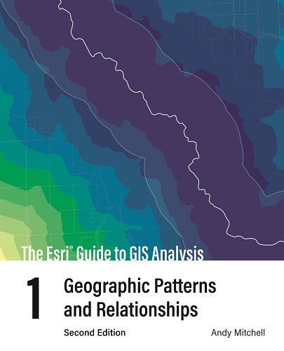 Esri publishes second edition of their GIS Analysis Guide