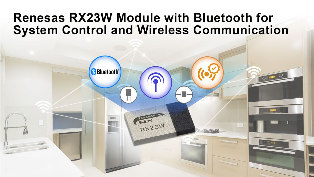 Renesas launches RX23W Module with Bluetooth Control for Wireless IoT devices