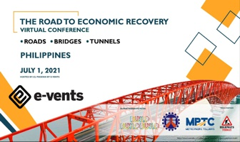 The Road To Economic Recovery Virtual Conference: Roads, Bridges, Tunnels - Philippines on July 1, 2021