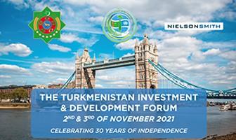 Turkmenistan Investment & Development Forum - 2 to 4 Nov 2021