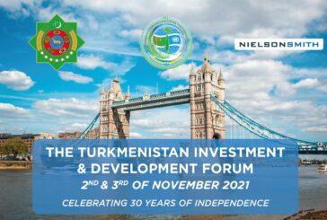 Turkmenistan Investment and Development Forum 2021